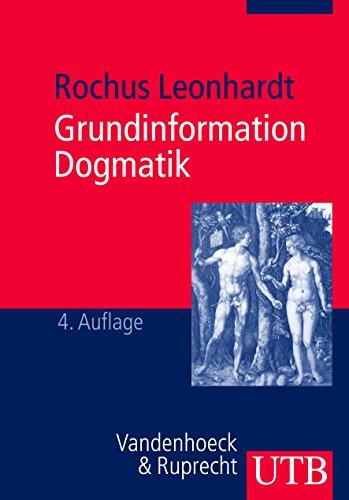 9783825222147: Grundinformation Dogmatik: Ein Lehr- Und Arbeitsbuch Fur Das Studium Der Theologie (UTB)