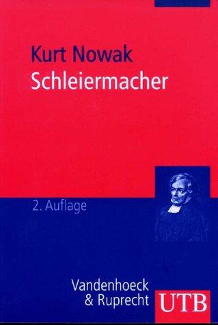 9783825222154: Schleiermacher: Leben, Werk Und Wirkung