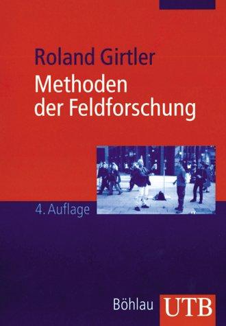 9783825222574: Methoden der Feldforschung.