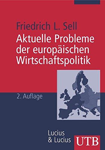 9783825223076: Aktuelle Probleme der europäischen Wirtschaftspolitik
