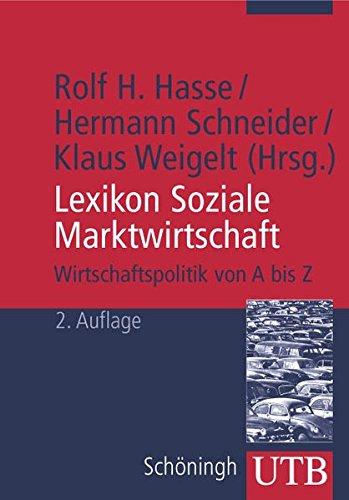 9783825223250: Lexikon Soziale Marktwirtschaft. Wirtschaftspolitik von A bis Z