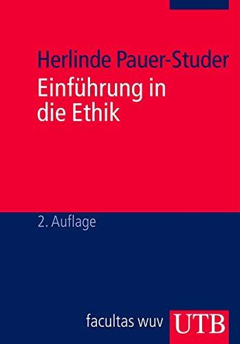 Einführung in die Ethik - Herlinde Pauer-Studer