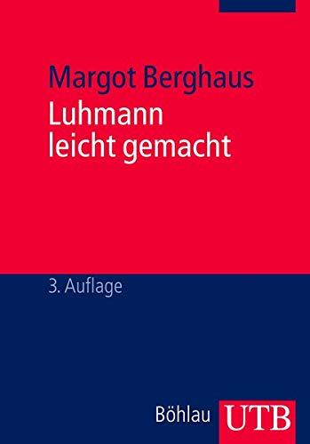 9783825223601: Luhmann leicht gemacht: Eine Einführung in die Systemtheorie