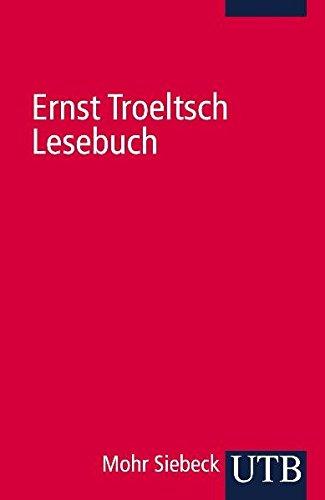 Ernst Troeltsch Lesebuch.: Ernst Troeltsch
