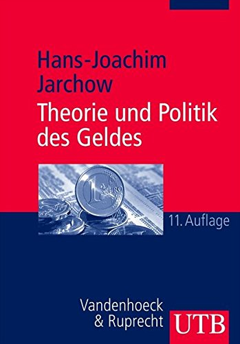 9783825224530: Theorie und Politik des Geldes