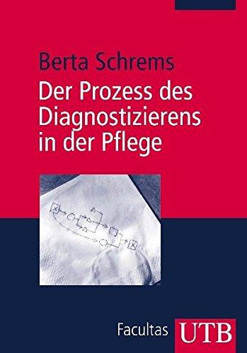 9783825224684: Der Prozess des Diagnostizierens in der Pflege