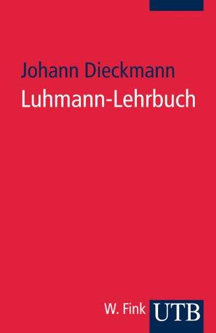 9783825224868: Luhmann-Lehrbuch
