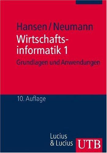 9783825226695: Wirtschaftsinformatik 1: Grundlagen und Anwendungen