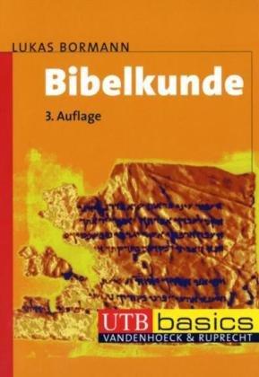 9783825226749: Bibelkunde: Altes und Neues Testament