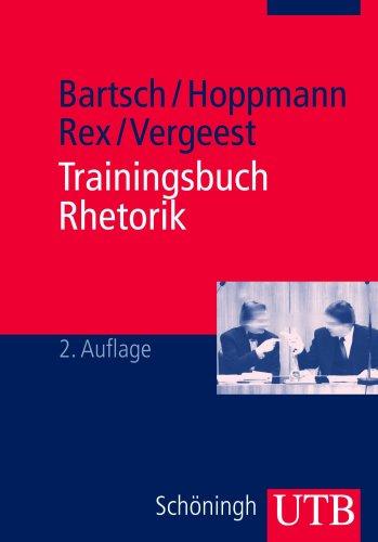 9783825226893: Trainingsbuch Rhetorik