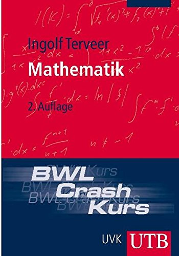 9783825227159: BWL-Crash-Kurs Mathematik