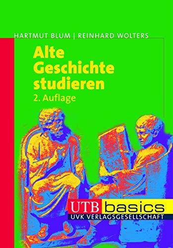 9783825227470: Alte Geschichte studieren