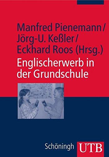 9783825227562: Englischerwerb in der Grundschule: Ein Studien- und Arbeitsbuch (Uni-Taschenbücher M)