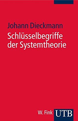 9783825227630: Schlüsselbegriffe der Systemtheorie.