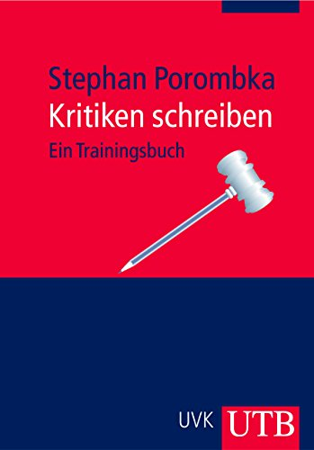 9783825227760: Kritiken schreiben: Ein Trainingsbuch (Uni-Taschenbücher M)
