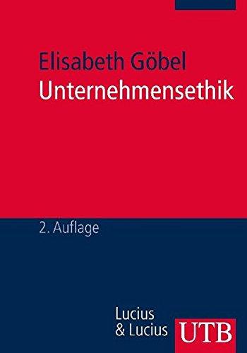 9783825227975: Unternehmensethik: Grundlagen und praktische Umsetzung