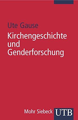 9783825228064: Kirchengeschichte und Genderforschung: Eine Einführung in protestantischer Perspektive
