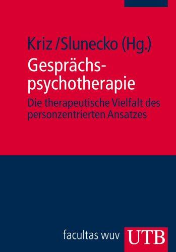 9783825228705: Gesprächspsychotherapie: Die therapeutische Vielfalt des personzentrierten Ansatzes