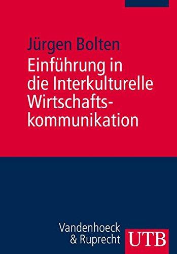 9783825229221: Einfuhrung in die Interkulturelle Wirtschaftskommunikation