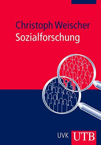 9783825229245: Sozialforschung: Theorie und Praxis