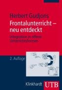 9783825229481: Frontalunterricht - neu entdeckt: Integration in offene Unterrichtsformen