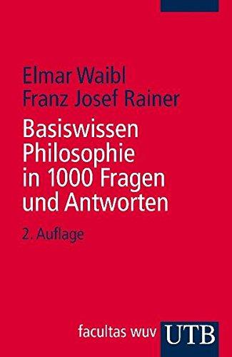 9783825229719: Basiswissen Philosophie in 1000 Fragen und Antworten