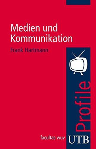 9783825230142: Medien und Kommunikation