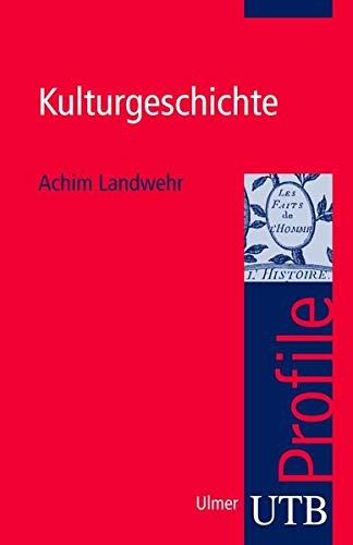 9783825230371: Kulturgeschichte