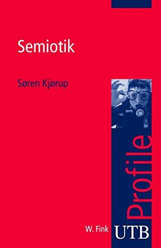 9783825230395: Semiotik