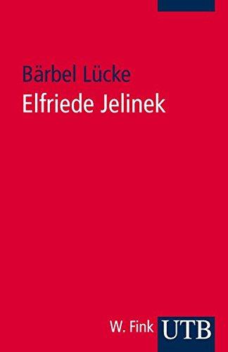 9783825230517: Elfriede Jelinek: Eine Einf�hrung in das Werk
