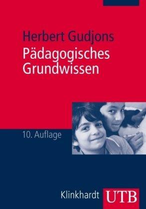 9783825230920: Pädagogisches Grundwissen: Überblick - Kompendium - Studienbuch