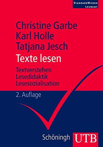 9783825231101: Texte lesen: Lesekompetenz - Textverstehen - Lesedidaktik - Lesesozialisation