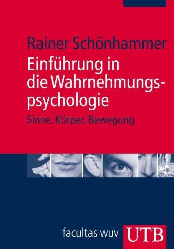 9783825231422: Einführung in die Wahrnehmungspsychologie: Sinne, Körper, Bewegung