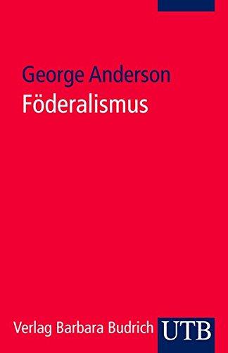 Föderalismus: Eine Einführung: Anderson, George