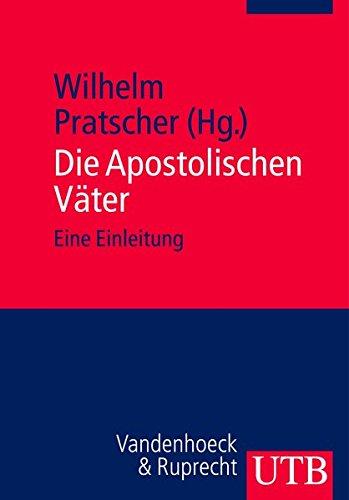 9783825232726: Die Apostolischen Vater: Eine Einleitung