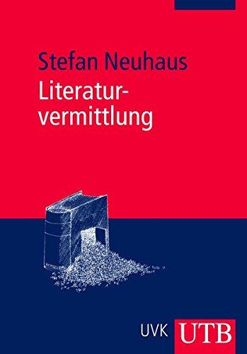 9783825232856: Literaturvermittlung