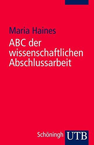 9783825232924: ABC der wissenschaftlichen Abschlussarbeit
