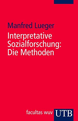 9783825233075: Interpretative Sozialforschung: Die Methoden