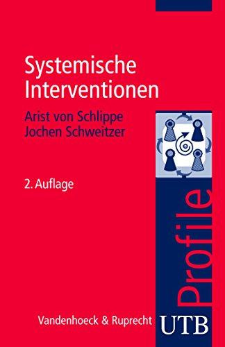 Systemische Intervention. - Schlippe, Arist von und Jochen Schweitzer