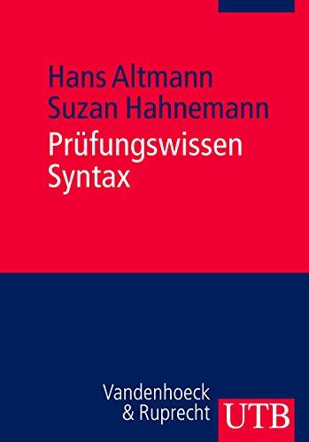 9783825233204: Prüfungswissen Syntax: Arbeitstechniken - Klausurfragen - Lösungen