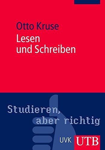 9783825233556: Studieren, aber richtig - Lesen und Schreiben: Der richtige Umgang mit Texten im Studium