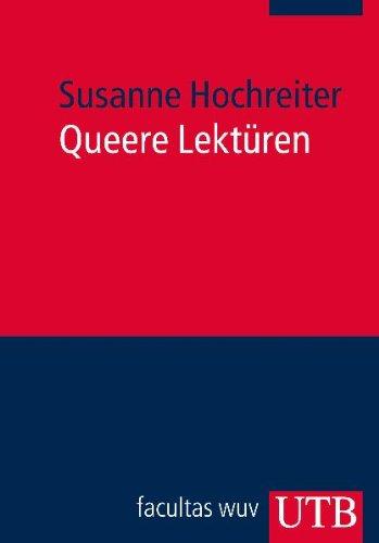 9783825233822: Queere Lektüren: Queer Theory und deutschsprachige Literatur/Wissenschaft