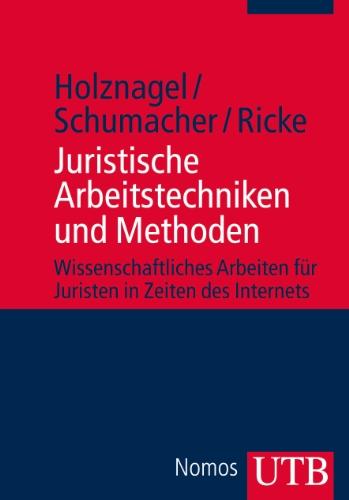 9783825235314: Juristische Arbeitstechniken und Methoden: Wissenschaftliches Arbeiten für Juristen in Zeiten des Internets