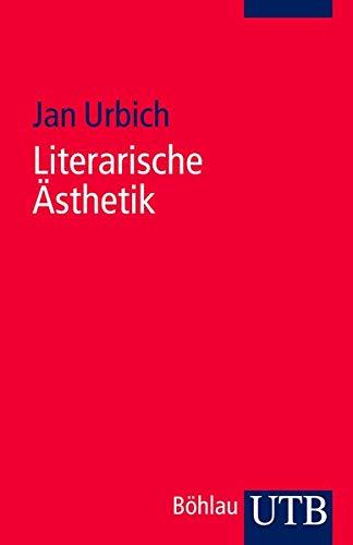 Literarische Ästhetik: Jan Urbich