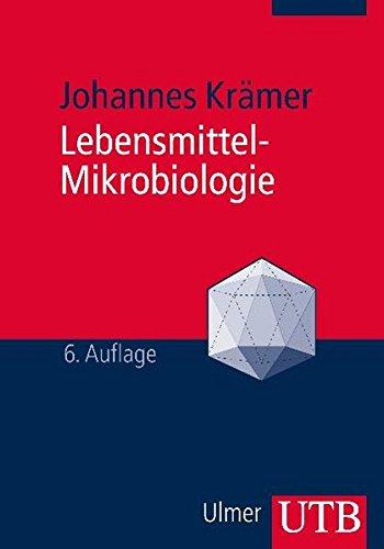 9783825236076: Lebensmittel-Mikrobiologie