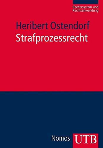 9783825237202: Strafprozessrecht: Rechtssystem und Anwendung