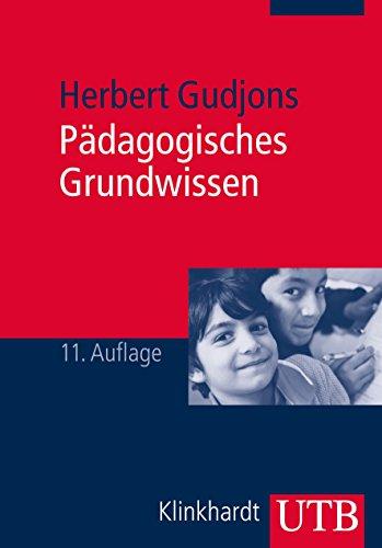 9783825238360: Pädagogisches Grundwissen: Überblick - Kompendium - Studienbuch