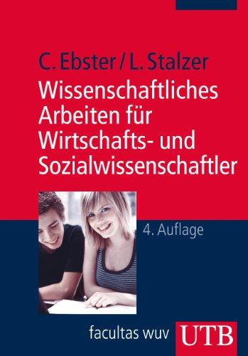 9783825238612: Wissenschaftliches Arbeiten für Wirtschafts- und Sozialwissenschaftler