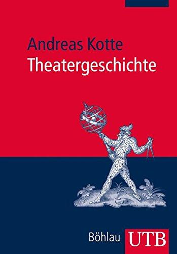 9783825238711: Theatergeschichte