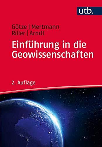 Einführung in die Geowissenschaften (Paperback): Jà rg Arndt,